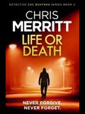 Life or Death: A Heart-Stopping Crime Thriller with a Killer Hook