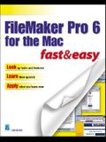 FileMaker Pro 6 for the Mac Fast & Easy