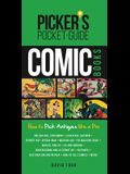 Picker's Pocket Guide Comic Books: How to Pick Antiques Like a Pro