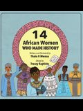 14 African Women Who Made History: Phenomenal African Women