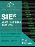SIE Exam Prep Book 2021-2022: SIE Test Study Guide and Practice Questions for the FINRA Securities Industry Essentials Examination [2nd Edition]