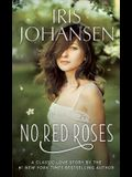 No Red Roses: A Classic Love Story