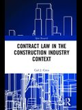Contract Law in the Construction Industry Context