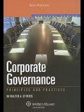 Corporate Governance: Principles & Practices (Aspen Elective Series) (Effective Series)