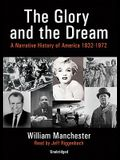 The Glory and the Dream, Part 2: A Narrative History of America 1932-1972