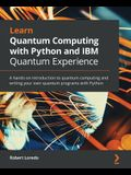 Learn Quantum Computing with Python and IBM Quantum Experience