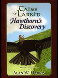 Hawthorn's Discovery (Tales of Larkin)