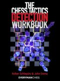 The Chess Tactics Detection Workbook