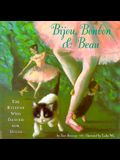 Bijou, Bonbon and Beau: The Kittens Who Danced for Degas