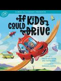 If Kids Could Drive