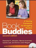 Book Buddies: A Tutoring Framework for Struggling Readers [With DVD]