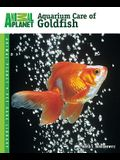 Aquarium Care of Goldfish (Animal Planet Pet Care Library)