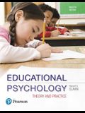 Mylab Education with Enhanced Pearson Etext -- Access Card -- For Educational Psychology: Theory and Practice