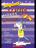 Louie Makes a Splash! (Unicorn in New York #4), Volume 4