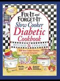 Fix-It and Forget-It Slow Cooker Diabetic Cookbook: 550 Slow Cooker Favorites--To Include Everyone!