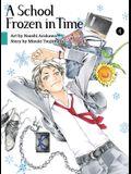 A School Frozen in Time, Volume 4