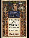 Summa Elvetica: A Casuistry of the Elvish Controversy