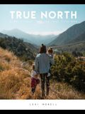 True North: A Devotional for the Real Life Mom