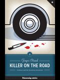 Killer on the Road: Violence and the American Interstate (Discovering America (University of Texas Press))