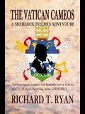 The Vatican Cameos: A Sherlock Holmes Adventure