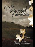 On Dogwood Mountain