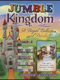 Jumble(r) Kingdom: A Royal Collection of Regal Puzzles