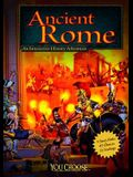 Ancient Rome: An Interactive History Adventure (You Choose: Historical Eras)