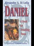 Daniel: Book for Troubling Times