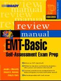 EMT-Basic Self-Assessment Exam Preparation Review Manual [With CDROM]