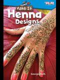 Make It: Henna Designs