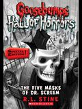 The Five Masks of Dr. Screem: Special Edition (Goosebumps Hall of Horrors #3), 3: Special Edition