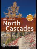 Day Hiking North Cascades: Mount Baker / Mountain Loop Highway / San Juan Islands