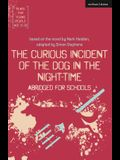 The Curious Incident of the Dog in the Night-Time: Abridged for Schools