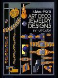 Art Deco Jewelry Designs in Full Color (Dover Pictorial Archives)