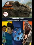 Camp Cretaceous, Volume Two: The Deluxe Junior Novelization (Jurassic World: Camp Cretaceous)