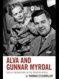 Alva and Gunnar Myrdal: Social Engineering in the Modern World