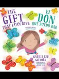 El Don Que Puedo Dar / The Gift That I Can Give