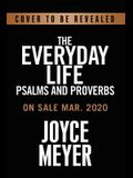 The Everyday Life Psalms and Proverbs, Platinum: The Power of God's Word for Everyday Living