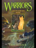 A Dangerous Path (Warriors #5)