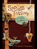 Steampunkery: Revised and Updated Swellegant! Edition