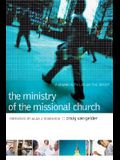 The Ministry of the Missional Church: A Community Led by the Spirit