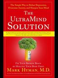 The UltraMind Solution: Fix Your Broken Brain