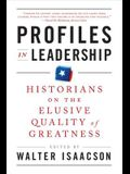 Profiles in Leadership: Historians on the Elusive Quality of Greatness