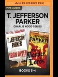 T. Jefferson Parker Charlie Hood Series: Books 3-4: Iron River & the Border Lords