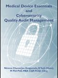 Medical Device Essentials and Cybersecurity Quality Audit Management