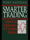 Smarter Trading: Improving Performance in Changing Markets