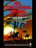 His Conquering Sword: Sword of Heaven 2