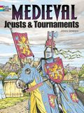 Medieval Jousts and Tournaments Coloring Book