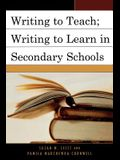 Writing to Teach; Writing to Learn in Secondary Schools