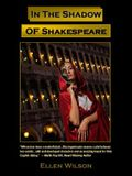 In the Shadow of Shakespeare